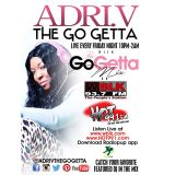 The Go Getta Mix With ADRI.V The Go Getta On Hot 99.1 With DJ Ness Nice 1-9-2015