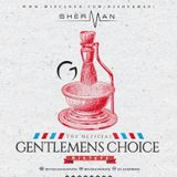 """The Official Gentlemens Choice Mixtape"" // HipHop // Rnb // Urban //  INSTAGRAM : @itsdjsherman"