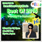Best Of 2016-From July7 To September9 -Brand New Mix