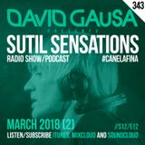 Sutil Sensations Radio/Podcast #343 - 12th edition of the 12th season with #HotBeats & #CanelaFina!