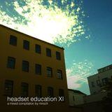 Headset education XI
