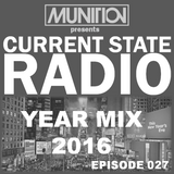 Current State Radio 027 with DJ Munition