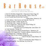 """"""" Bar House #14 Jun2018 """""""