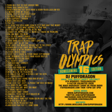 Dj PuffDragon Presents……Trap Olympics….Homecoming 16 Edition