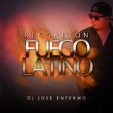 Reggaeton Fuego Latino 2017