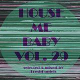 House Me Baby Vol29