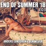 End Of Summer 2018 E03