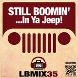 LunchBox 35 (Still Boomin' In Ya Jeep)