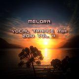 Melora - Vocal Trance Mix 2010 vol 4