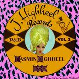 Jasmin Highheel's R&B VOL 2