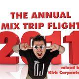 THE ANNUAL MIX TRIP FLIGHT 2011 by DJ Kirk Carpenter (part2)