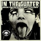 Sir Henrik - IN THE GUTTER Hardcore Punk Special