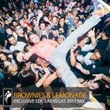Brownies & Lemonade - EDC Las Vegas 2017 Mix (Mixed by Covntry Clvb & Fernet)