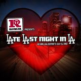 DJ Reza - LAte LAst Night in LA Feb. 2010 Mix