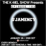 D'JAMENCY @ The K-MEL Show_Episode 193_Cuebase.FM_DE_January 2015