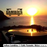 Julien Lambies @  Cafe Tomate, Ibiza 19.04.14 [Tech-House]