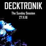 DECKTRONIK - The Sunday Session 27.11.16
