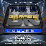 Midi Logic presents-This is UK Garage Vol1 DJ'S DAN T-MR CHIMPS-MIKEY AGS SMITH-SIZZLA-BIG G