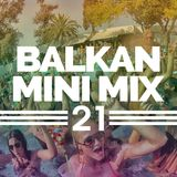 Balkan Mini Mix 21