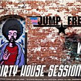 Dirty House Sessions V1