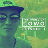 The World Of Kowo | Episode 1