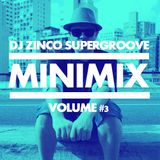 DJ ZINCO SUPERGROOVE - MINIMIX VOLUME 3