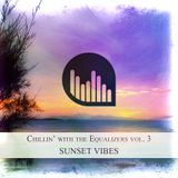 Chillin' with The Equalizers Vol. 3 - Sunset Vibes (2014)