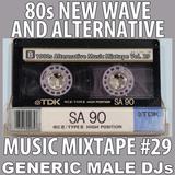 80s New Wave / Alternative Songs Mixtape Volume 29