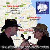 The Durham Ranger & She Bear Show #172