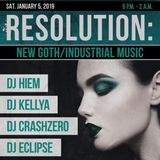 Resolution: New Goth/Industrial Music (Jan. 5, 2019 at Cattivo in Pittsburgh, PA) - 10:30-11pm