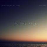 Weird Sounding Dude - Furtherance 014 (July 2018)