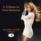 #15 A Tribute To Toni Braxton megaMix