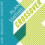 Crossover Session (Latin, Reggaeton, Dance Hits)