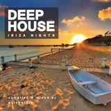 Deep House: Ibiza Nights