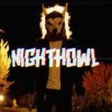 NIGHTHOWL - 4/24/18