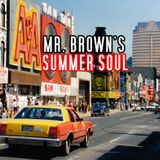 Mr. Brown's SUMMER SOUL