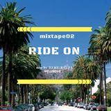 RIDE ON mixtape 02