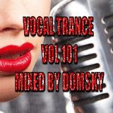 VOCAL TRANCE VOL 101   MIXED BY DOMSKY