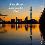 I am Music! autumn mix2  2013