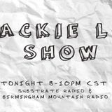 "Jackie Lo Show ""Paper"" Show 7.17.17"