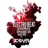 ELECTRO BEAT Season 02 Episode 25 (Lesya Guest Mix)
