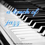 A Touch Of Jazz Vol. 3 (Drum & Bass Mix November 2014)
