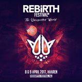 Rebirth Festival 2017 | Warm-Up Mix