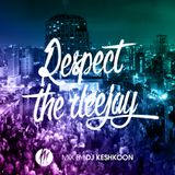 RESPECT THE DEEJAY- hiphop Mood by DJ KESHKOON