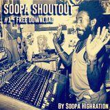Soopa ShoutOut #1