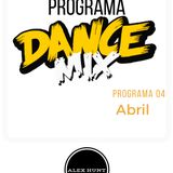 PROGRAMA DANCE MIX  ABRIL 2017 SEMANA 04