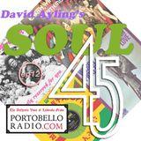 Portobello Radio David Ayling's Soul 45 Show EP12
