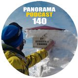 PANORAMA PODCAST 140