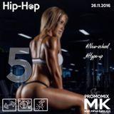 MK - NEW hip-hop hype-up mix #5