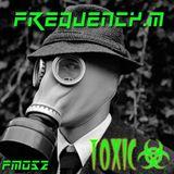 Toxic (fm052)